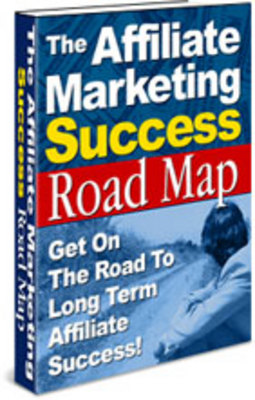 Product picture The Affiliate Marketing Success Roadmap